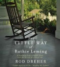 The Little Way of Ruthie Leming: A Southern Girl, a Small Town, and the Secret of a Good Life (CD-Audio)