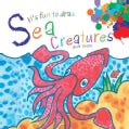It's Fun to Draw Sea Creatures (Paperback)