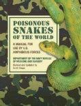 Venomous Snakes of the World: A Manual for Use by U.S. Amphibious Forces (Paperback)