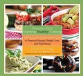 Prevention RD's Everyday Healthy Cooking: 100 Light and Delicious Recipes to Promote Energy, Weight Loss, and Wel... (Hardcover)