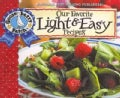 Our Favorite Light and Easy Recipes Cookbook (Spiral bound)