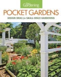 Fine Gardening Pocket Gardens: Design Ideas for Small-Space Gardening (Paperback)