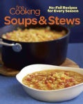 Fine Cooking Soups & Stews: No-Fail Recipes for Every Season (Paperback)