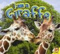 I am a Giraffe (Hardcover)
