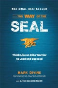 The Way of the Seal: Think Like an Elite Warrior to Lead and Succeed (Hardcover)