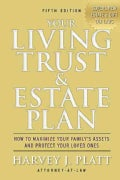 Your Living Trust & Estate Plan: How to Maximize Your Family's Assets and Protect Your Loved Ones (Paperback)