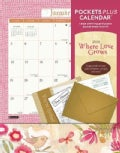 Where Love Grows Pockets 2014 Calendar (Calendar)
