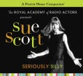 Sue Scott: Seriously Silly (CD-Audio)