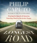 The Longest Road: Overland in Search of America, from Key West to the Arctic Ocean (CD-Audio)