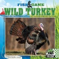 Wild Turkey (Hardcover)