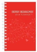 Everyday Encouragement 2014 Planner--red Cover (Calendar)