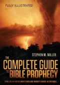 The Complete Guide to Bible Prophecy (Paperback)