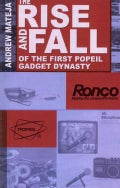 The Rise and Fall of the First Popeil Gadget Dynasty (Paperback)
