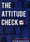 The Attitude Check: Lessons in Leadership (Paperback)