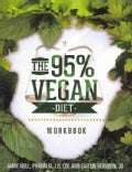 The 95% Vegan Diet (Paperback)