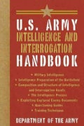 U.S. Army Intelligence and Interrogation Handbook (Paperback)