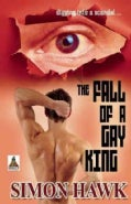 The Fall of a Gay King (Paperback)