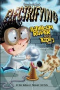 Uncle John's Electrifying Bathroom Reader for Kids Only! (Hardcover)