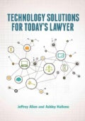 Technology Solutions for Today's Lawyer (Paperback)