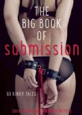 The Big Book of Submission: 69 Kinky Tales (Paperback)