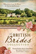 The British Brides Collection: 9 Romances from the Home of Austen and Dickens (Paperback)