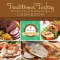 Traditional Turkey and Other Classic Holiday Recipes Cookbook: Recipes and Holiday Inspiration (Paperback)