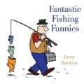 Fantastic Fishing Funnies (Hardcover)