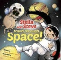 Stella and Steve Travel Through Space (Hardcover)