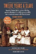 Twelve Years a Slave: Narrative of Solomon Northup, a Citizen of New York, Kidnapped in Washington City in 1841 a... (Paperback)