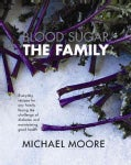 Blood Sugar: The Family (Hardcover)