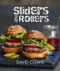Sliders and Rollers: Mini Burgers and Hot Dogs (Hardcover)