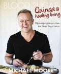 Blood Sugar: Quinoa and Healthy Living (Paperback)