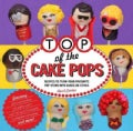 Top of the Cake Pops (Hardcover)