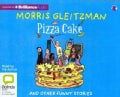 Pizza Cake: And Other Funny Stories (CD-Audio)