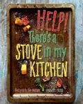 Help! There's a Stove in My Kitchen (Paperback)