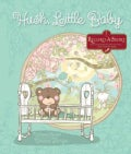 Hush, Little Baby (Hardcover)