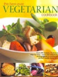 The Best-ever Vegetarian Cookbook: Over 200 Recipes, Illustrated Step-by-step - Each Dish Beautifully Photographe... (Paperback)