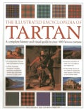 The Illustrated Encyclopedia of Tartan: A Complete History and Visual Guide to over 400 Famous Tartans (Paperback)