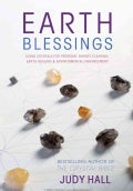 Earth Blessings: Using Crystals for Personal Energy Clearing, Earth Healing & Environmental Enhancement (Paperback)