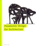 Parametric Design for Architecture (Paperback)