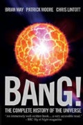 Bang!: The Complete History of the Universe (Hardcover)