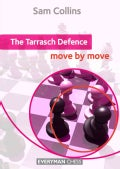 The Tarrasch Defence: Move by Move (Paperback)