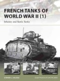 French Tanks of World War II (1): Infantry and Battle Tanks (Paperback)
