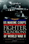 Us Marine Corps Fighter Squadrons of World War II (Hardcover)