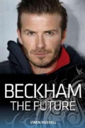 Beckham the Future: The Future (Paperback)