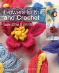 Flowers to Knit & Crochet (Paperback)