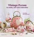 Vintage Purses to Make, Sew & Embroider (Paperback)
