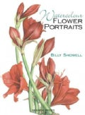 Watercolour Flower Portraits (Paperback)