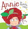 Annie the Apple Pie Fairy (Paperback)