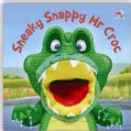 Sneaky Snappy Mr Croc (Board book)